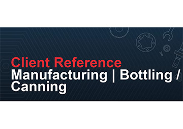 Client Reference - Manufacturing | Bottling | Canning